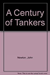 A Century of Tankers