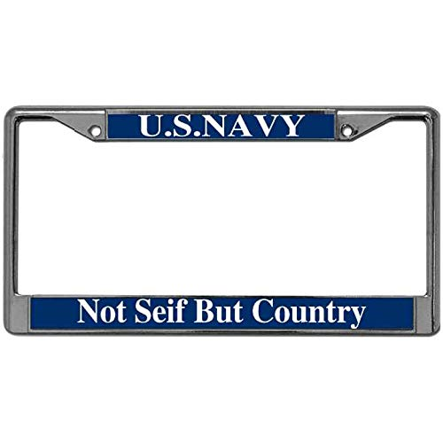 US Navy Not Seif But Country License Plate Chrome Frame Custom Metal Frame United States Army License Plate Tag Frame Auto License Plate Frame for US Standard]()