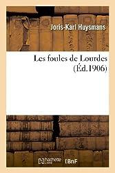 Les foules de Lourdes