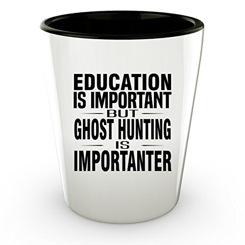 Education Is Important but Hunting is Importanter Hunting Shot Glass