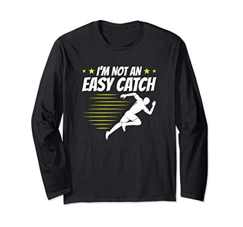 (I'm Not An Easy Catch - Funny Runner Long Sleeve T-Shirt)