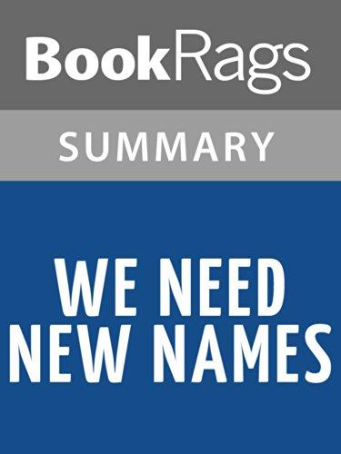 Summary & Study Guide We Need New Names by NoViolet Bulawayo