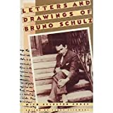 img - for Letters and Drawings of Bruno Schulz: With Selected Prose (English and Polish Edition) book / textbook / text book