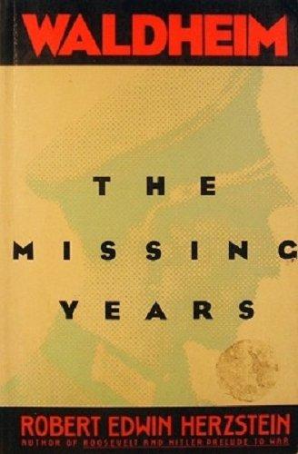 Waldheim the Missing Years