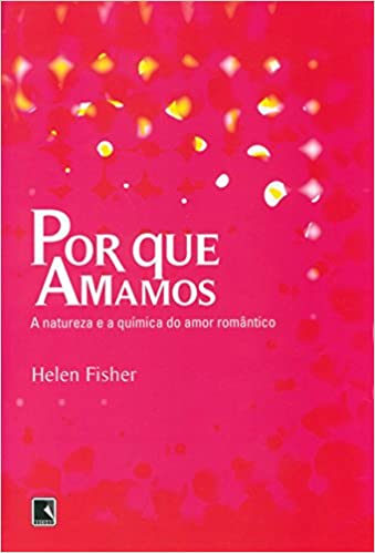 Por que amamos /taurus: helen fisher: 9788430605521: amazon. Com: books.