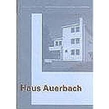 Walter Gropius With Adolf Meyer: Haus Auerbach