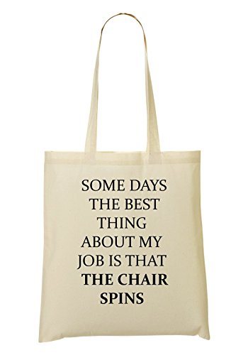 LukeTee Some Days The Best Thing About My Job Is That The Chair Spins Bolso De Mano Bolsa De La Compra