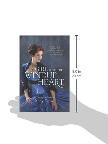 The Girl with the Windup Heart (The Steampunk Chronicles) 4
