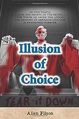 Illusion of Choice Paperback