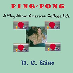 Ping-Pong: A Play About American College Life Performance