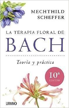La terapia floral de Bach Medicinas complementarias ...