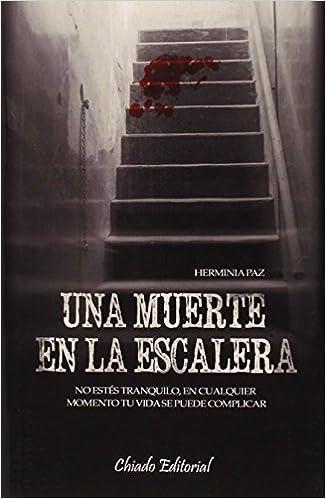 Una Muerte En La Escalera: Amazon.es: García, Herminia Paz: Libros