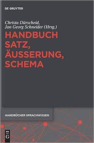 Handbuch Satz Äußerung Schema Handbücher Sprachwissen Hsw 4 Band 4 Dürscheid Christa Schneider Jan Georg Bücher