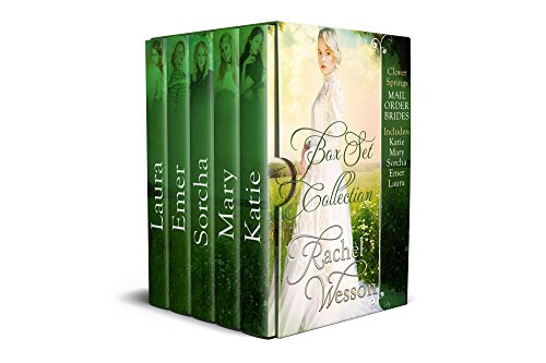 Clover Springs Mail Order Brides Box Set: Books 1 - 5 by [Wesson, Rachel]