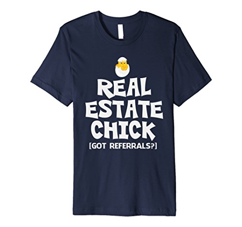 Top trend Men' Real Estate Chick Got Referrals Funny Property Sales Shirt Navy