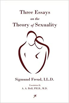 three essays on sexuality by sigmund freud Three essays on the theory of sexuality - sigmund freud - download as pdf file (pdf), text file (txt) or read online aborda o tema da teoria psicanalista da.