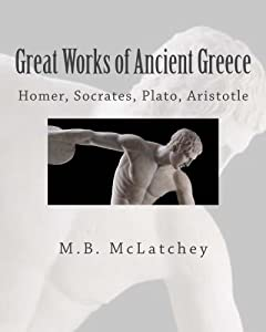 Great Works of Ancient Greece: From the Heroic to the Classical Age