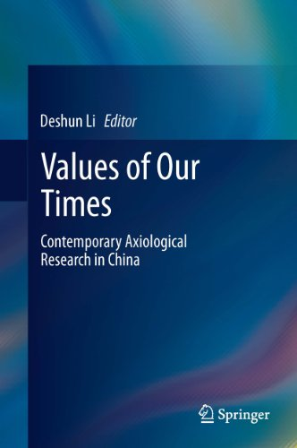 Values of Our Times: Contemporary Axiological Research in China Pdf