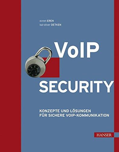 VoIP Security: Konzepte und Lösungen für sichere VoIP-Kommunikation