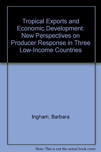 tropical-exports-and-economic-development-new-perspectives-on-producer-response-in-three-low-income-