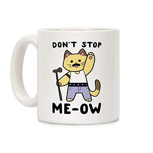 LookHUMAN Don't Stop Me-Ow White 11 Ounce Ceramic Coffee Mug -