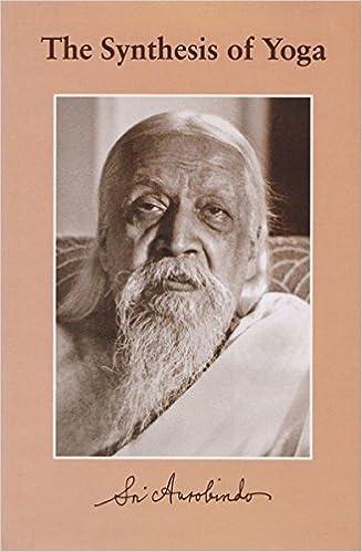 The Synthesis of Yoga: Amazon.es: Sri Aurobindo: Libros en ...