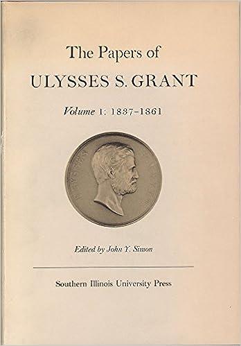 amazon com the papers of ulysses s grant volume 1 1837 1861 u s