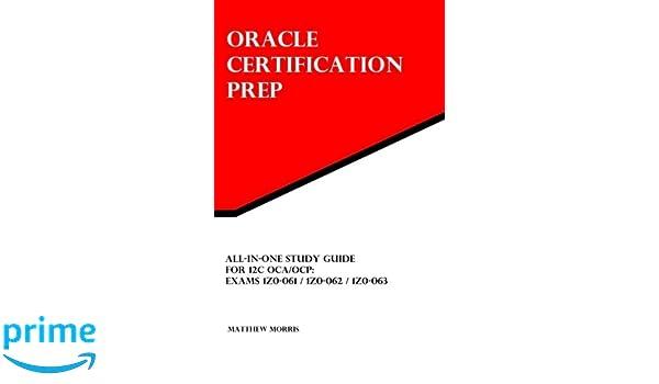 Amazon.com: All-In-One Study Guide for 12c OCA/OCP: Exams 1Z0-061 ...