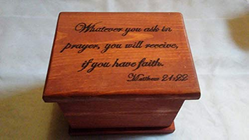 Matthew 21:22 Wooden Prayer Box// keepsake box -