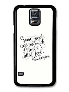 AMAF ? Accessories Some People Care Too Much Winnie The Pooh Quote case for Samsung Galaxy S5