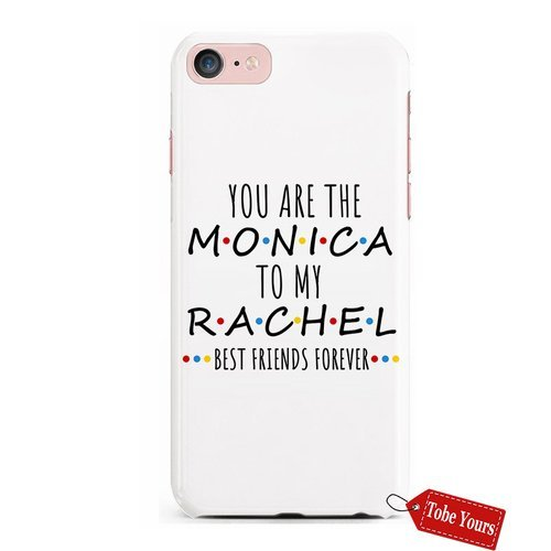 (3D Phone Case You're The Monica To My Rachel Best Friends Bestie Quotes Durable Protective Anti-Scratch iPhone 8 plus Apple Phone Case Cover)