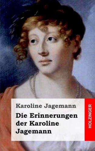 Die Erinnerungen der Karoline Jagemann (German Edition) pdf