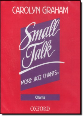 Small Talk: More Jazz Chants®: Chants Audio CD