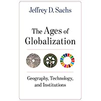 Ages of Globalization: Geography, Technology, and Institutions