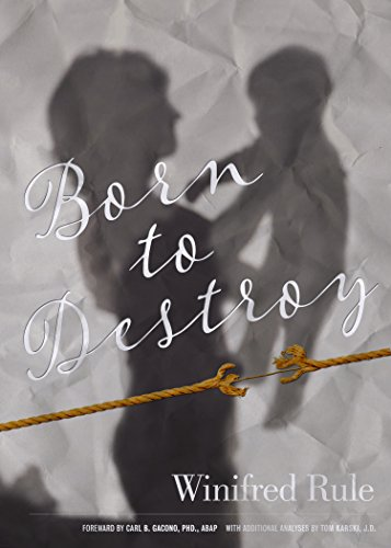 Born To Destroy: Psychopathy in Females: A Life Story (Best Way To Destroy A Narcissist)