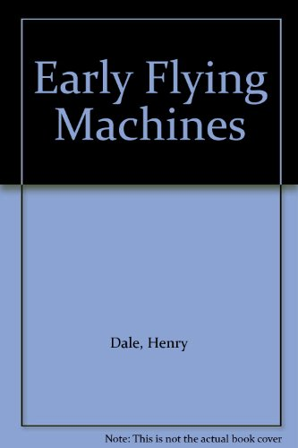 Early Flying Machines - 9