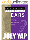 Face Reading Essentials - EARS (Face Reading Essentials series (Set of 10))