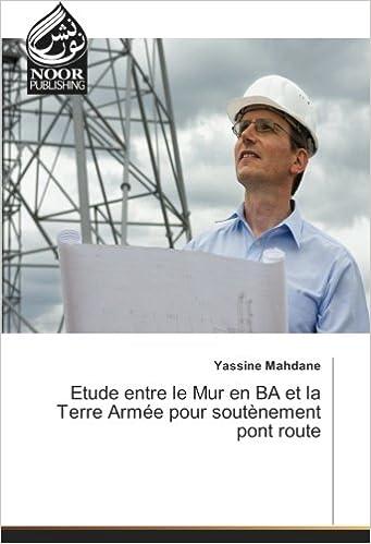 Libros De Cocina Descargar Etude Entre Le Mur En Ba Et La Terre Armee Pour Soutenement Pont Route Gratis PDF
