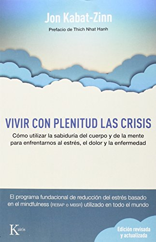 Vivir Con Plenitud Las Crisis