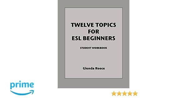 Workbook esl worksheets for adults : Amazon.com: Twelve Topics for ESL Beginners: Student workbook ...