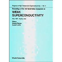 Proceedings of the 2nd Soviet-Italian Symposium on Weak Superconductivity: May 1987, Naples, Italy
