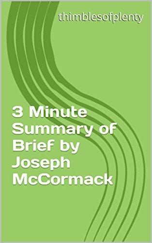 3 Minute Summary of Brief by Joseph McCormack (thimblesofplenty 3 Minute Business Book Summary Series 1) (English Edition)