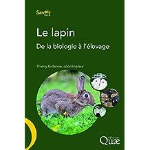 Le Lapin: de la Biologie À l'Élevage (savoir-faire)