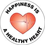 Accuform Happiness is A Healthy Heart (MFS1902)