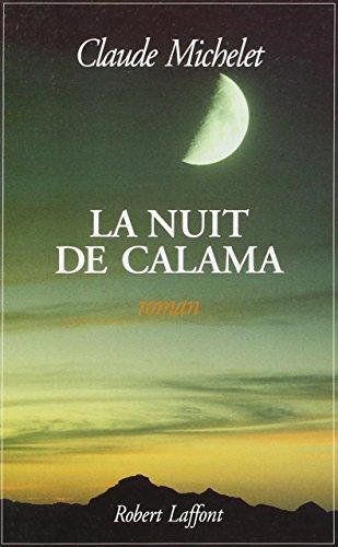 La nuit de Calama: Roman (French Edition)