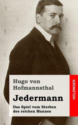 Jedermann: Das Spiel vom Sterben des reichen Mannes  [von Hofmannsthal, Hugo] (Tapa Blanda)