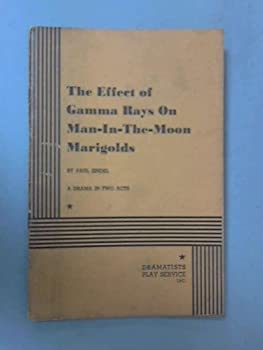 The Effect of Gamma Rays on Man-in-the-Moon Marigolds 0553541617 Book Cover