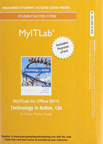 MyLab IT with Pearson eText -- Access Card -- for Technology in Action by Pearson