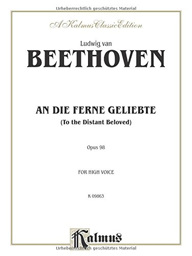An Die Ferne Geliebte (To the Distant Beloved), Op. 98 High Voice (German, English Language Edition) (Kalmus Edition)  (Tapa Blanda)