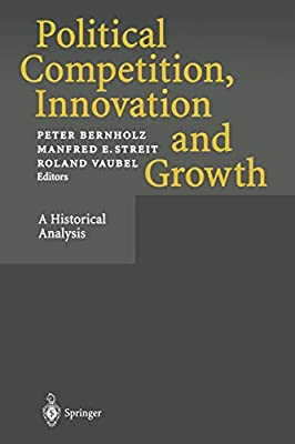 Political Competition, Innovation and Growth: A Historical